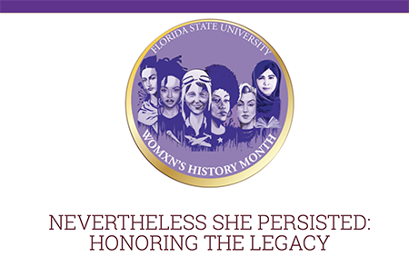 Florida State University celebrates Women's History during the month of March. (Photo: Women's Student Union)