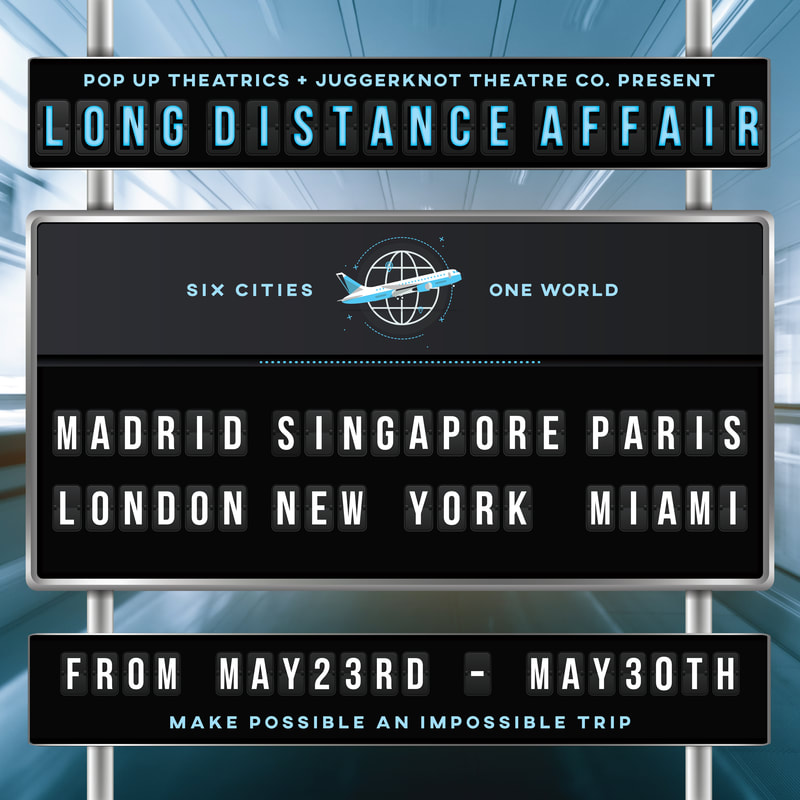 """Long Distance Affair,"" which includes 18 theater artists from Madrid, Singapore, Miami, Paris, London and New York."