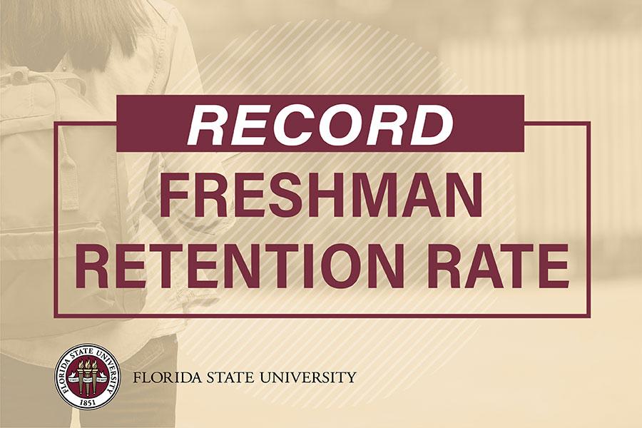 Record Freshman Retention Rate - Florida State University