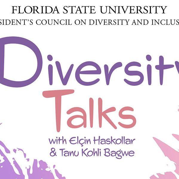 """""""Diversity Talks"""" is a new podcast centered around diversity, inclusion and intercultural competence at FSU. The first episode premieres at noon Monday, Feb. 8, on iTunes, Spotify and Youtube. (Center for Global Engagement)"""