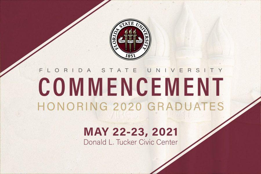 Florida State University Commencement honoring 2020 graduates. May 22-23, 2021, Donald L. Tucker Civic Center