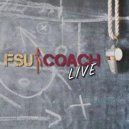FSU Podcasts 2021 FSU Coach LIVE