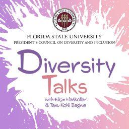 FSU Podcasts 2021 diversity talks
